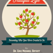 A Fruitful Life Series And A Special Offer!